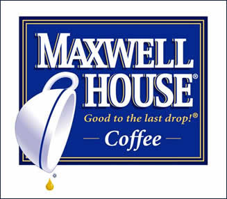 maxwell house good to the last drop