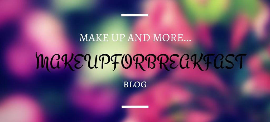makeupforbreakfast