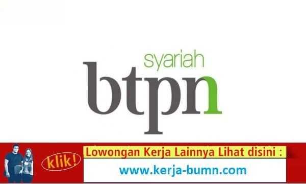 Lowongan Kerja Terbaru BTPN Syariah