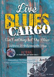 Blues Cargo live στη σκηνή της Αντίθεσης, Σάββατο 25 Φεβρουαρίου στις 21:00