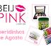 Queridinhos de Agosto Beijo Pink