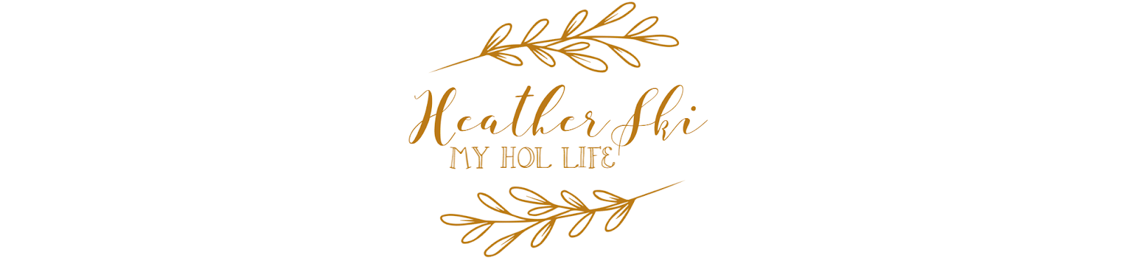 Heather Ski: My Hol Life