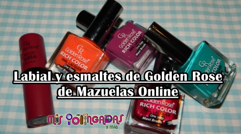 Review | Labial velvet matte y esmaltes Golden Rose Rich color | Colaboración con Mazuelas