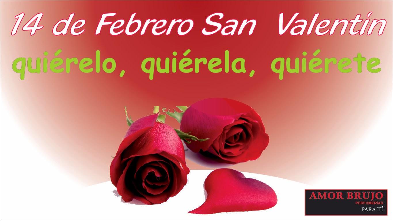Frases De San Valentín: 14 De Febrero San Valentín Quiérelo Quiérela Quiérete