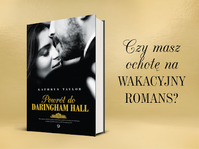 Powrót do Daringham Hall - Kathryn Taylor (zapowiedź)