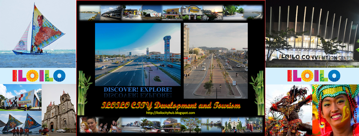 ILOILO CITY: Development and Tourism