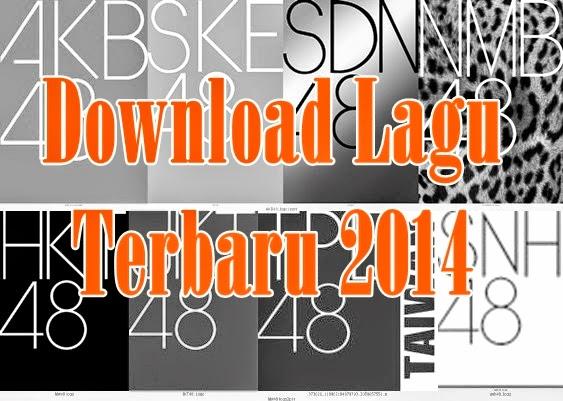 Download lagu terbaru 2014