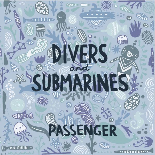 Passenger - Divers & Submarines  Cover