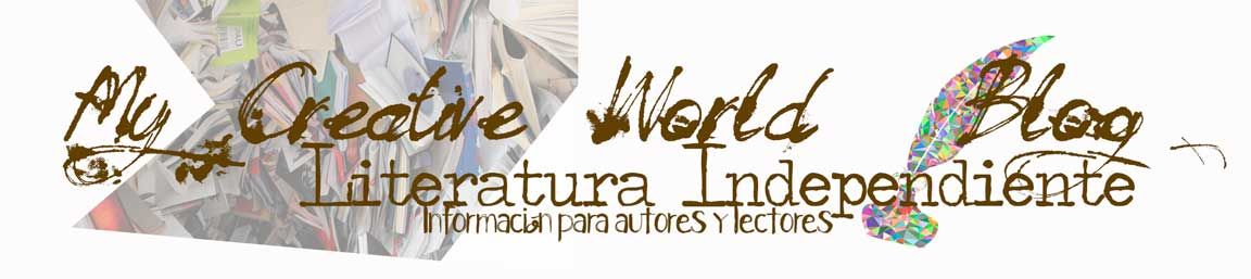 MyCreativeWorld Blog información Literatura Independiente