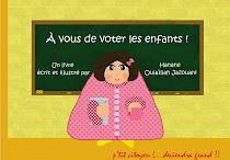 """Achetez le livre """"A vous de voter les enfants !"""""""