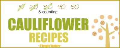 Tired of the same-old albeit wonderful roasted cauliflower? Find new inspiration in this collection of Cauliflower Recipes from A Veggie Venture. Many Weight Watchers, vegan, gluten-free, low-carb, paleo, whole30 recipes from everyday to good for company.