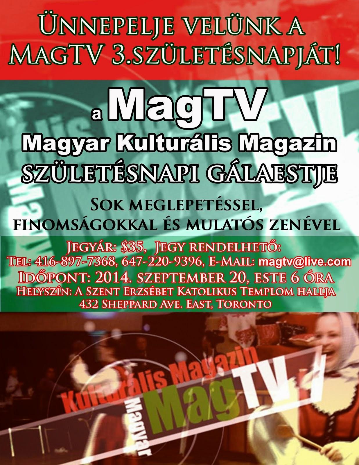 A MAGTV 3. SZÜLETÉSNAPI GÁLAESTJE: 2014. szeptember 20, este 6 óra