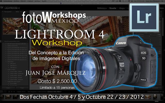 Curso de Ligthroom 4,Foto Workshops México Curso de Fotografía Digital en México D.F.