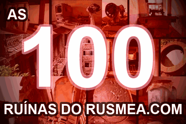 http://www.rusmea.com/2014/04/as-100-ruinas-do-rusmeacom.html