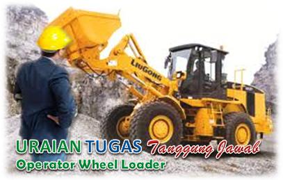 Uraian Tugas Operator Wheel Loader