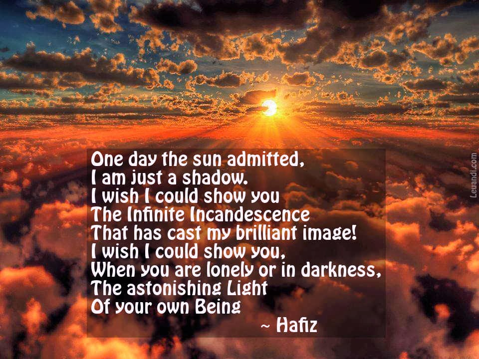 Hafiz, sun, light, life, philosophy