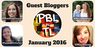 http://www.pblinthetl.com/2015/12/guest-bloggers-january-2016.html