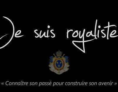 Je suis royaliste