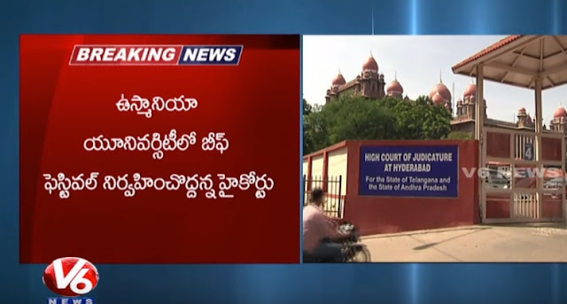 High Court Orders not to Conduct Beef Festival in Osmania University