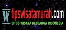 Tips Wisata Murah