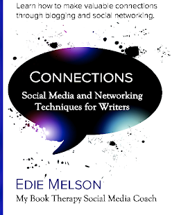 CONNECTIONS: SOCIAL MEDIA &amp; NETWORKING TECHNIQUES FOR WRITERS