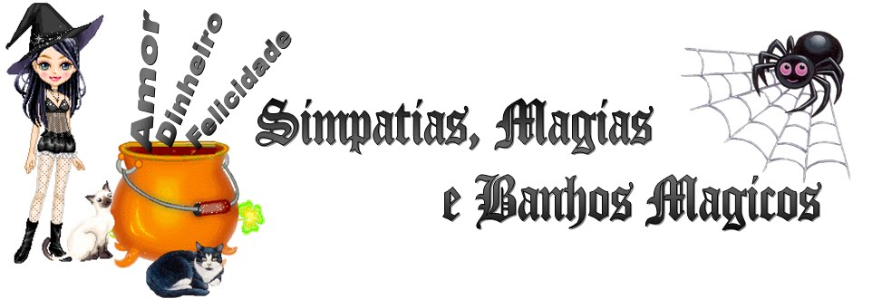 Simpatias, Magias e Banhos