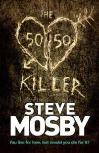 Steve Mosby - 50/50 Killer eBook Ita