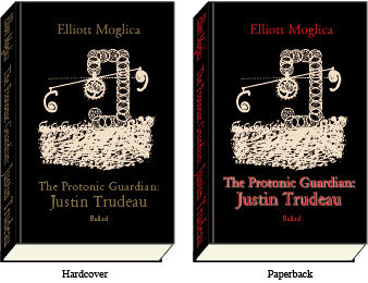 Book 'The Protonic Guardian: Justin Trudeau'