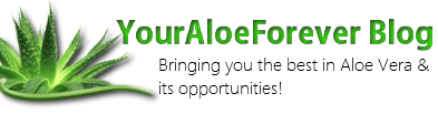 YourAloeForever Blog - Natural Aloe Vera Gel - Health - Beauty - Nutrition