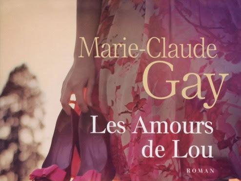Les amours de Lou de Marie-Claude Gay