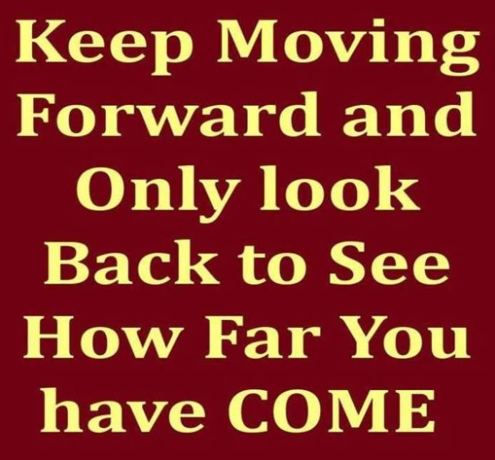 Move Forward Quotes Quotes about moving forwardQuotes About Change And Moving Forward