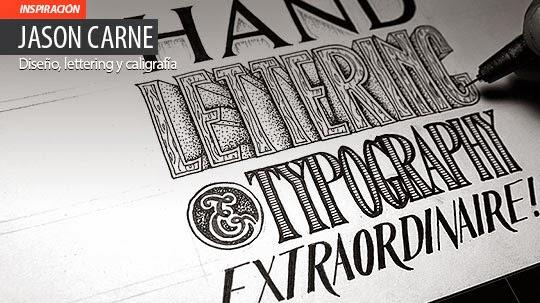 Diseño, lettering y caligrafía de JASON CARNE