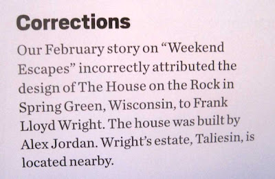 Newspaper correction notice saying they incorrectly said The House on the Rock was designed by Frank Lloyd Wright. It was designed by the unknown Alex Jordan