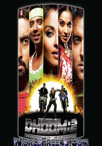 Poster Of Hindi Movie Dhoom:2 (2006) Free Download Full New Hindi Movie Watch Online At worldfree4u.com