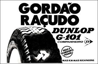 pneus Dunlop, propaganda anos 70; história da década de 70; reclame anos 70; brazil in the 70s; Oswaldo Hernandez.
