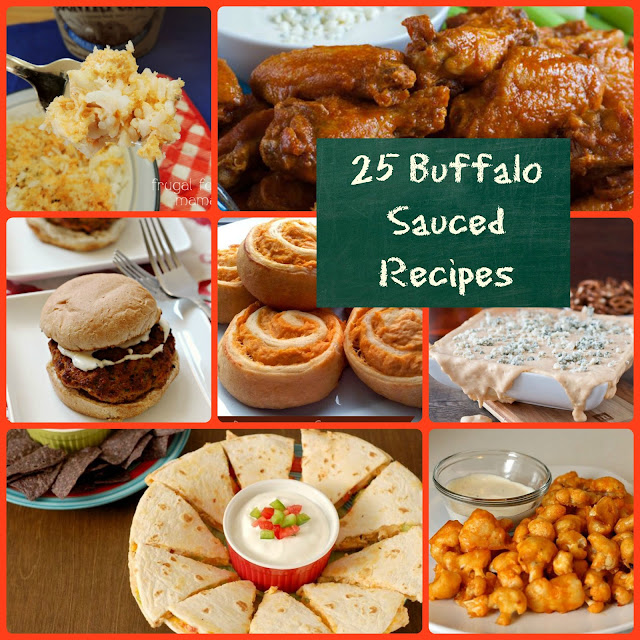 25 Buffalo Sauced Recipes- buffalo sauce lovers rejoice! Here are 25 tasty & spicy recipes perfect for game day or any day.