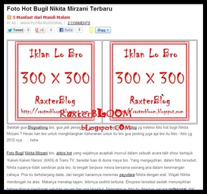 Cara Membuat 2 Kolom Iklan Diatas Postingan Tersimple - raxterbloom.blogspot.com