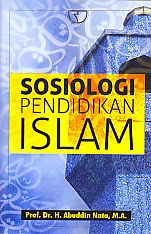 toko buku rahma: buku SOSIOLOGI PENDIDIKAN ISLAM, pengarang abuddin nata, penerbit rajawali pers