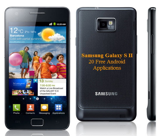 Samsung Galaxy S II Free Android Applications