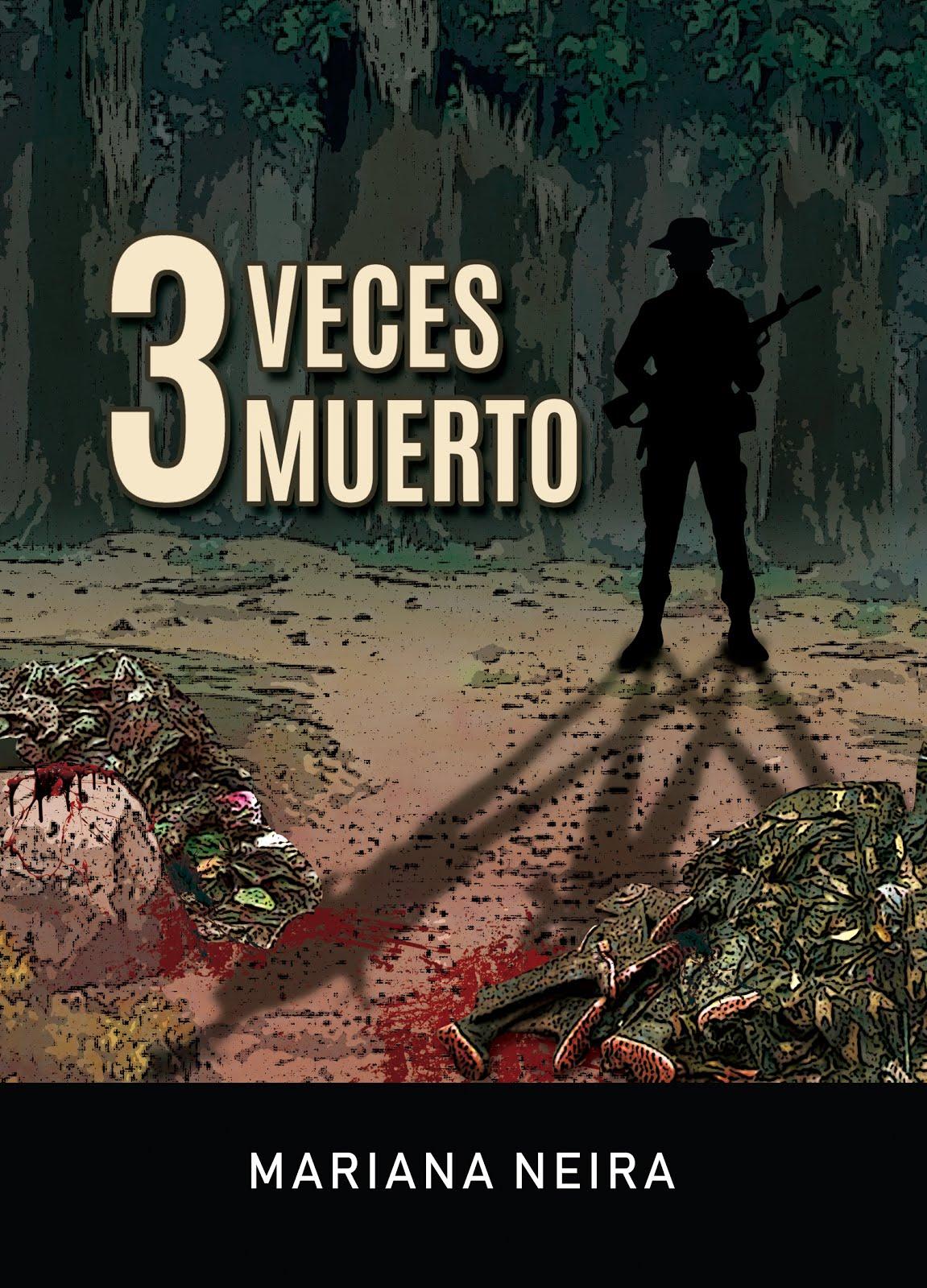 3 VECES MUERTO