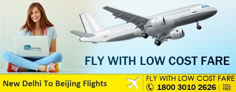 Delhi Beijing Flights