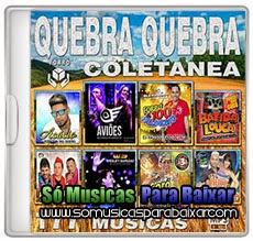 musicas%2Bpara%2Bbaixar Coletanea Quebra Quebra