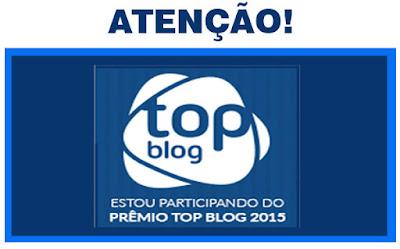 Blog Tudo Sobre Tudo no prêmio Top Blog 2015