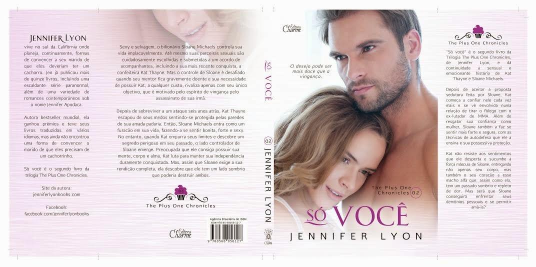 [Novidade] Só você - Trilogia The plus one chronicles #2 - Jennifer Lyon @editoracharme