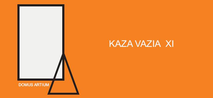 KAZA VAZIA XI
