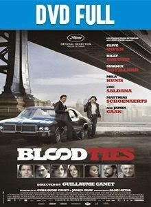 Blood Ties DVDR Full Español Latino 2013