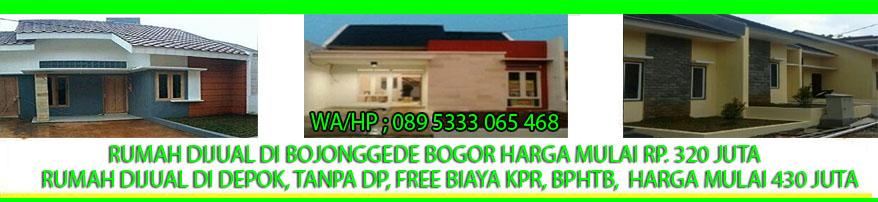Jual Rumah Perumahan Murah Depok, Bojonggede Bogor