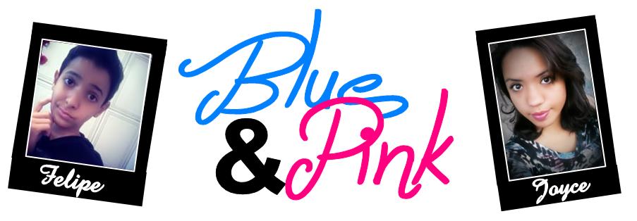 Blue e Pink