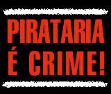 """Diga """"NÃO"""" à pirataria"""