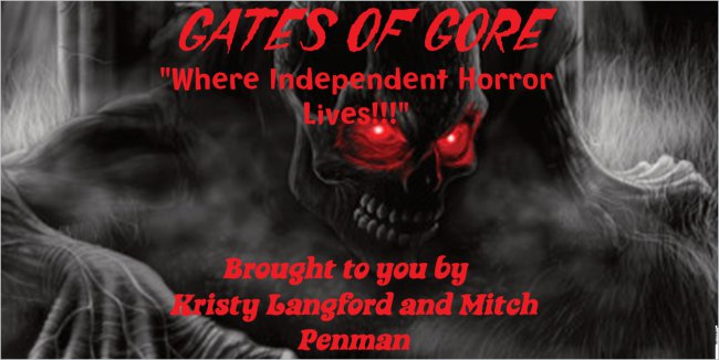 Gates of Gore's Independent Horror Reviews